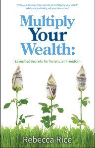 Multiply Your Wealth Essential Secrets for Financial Freedom